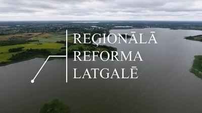 Reģionālā reforma Latgalē