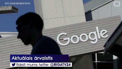 """Francijā """"Google"""" piemērots 50 miljonu naudas sods par datu izmantošanas pārkāpumiem"""
