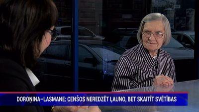 """Doroņina-Lasmane: """"Pat apcietinājumā iemācījos skaitīt svētības."""""""