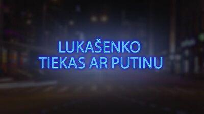 Tvitersāga: Lukašenko tiekas ar Putinu