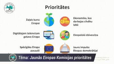 Kādas ir Eiropas Komisijas jaunās prioritātes?