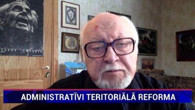 Jānis Streičs par administratīvi teritoriālo reformu