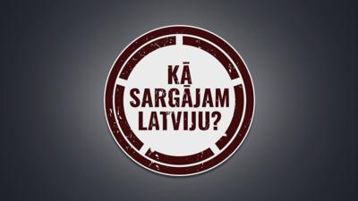 Kā sargājam Latviju?