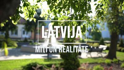 Latvija. Mīti un realitāte