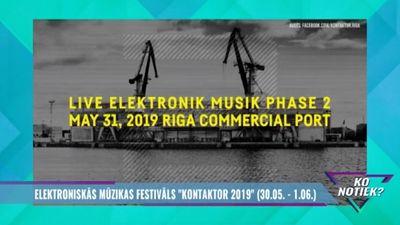 """Elektroniskās mūzikas festivāls """"Kontaktor 2019"""""""