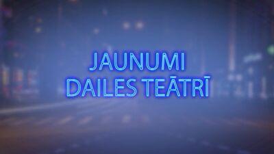 Tvitersāga: Jaunumi Dailes teātrī