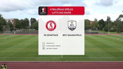 Atbildīgas spēles Latvijas kauss futbolā. Astotdaļfināls: FK Spartaks - BFC Daugavpils