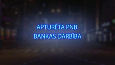 Tvitersāga: Apturēta PNB bankas darbība