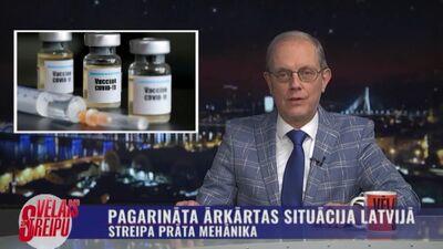 Streipa prāta mehānika: Pagarināta ārkārtas situācija Latvijā