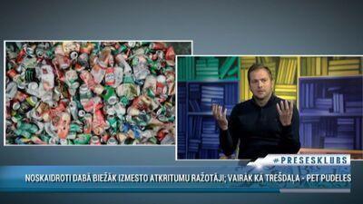 Kā atrisināt problēmu ar dabā izmestajiem atkritumiem? Depozīta sistēmas ieviešana Latvijā