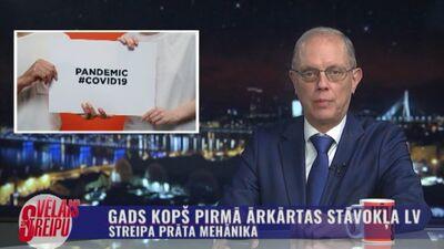 Streipa prāta mehānika: Gads kopš pirmā ārkārtas stāvokļa Latvijā