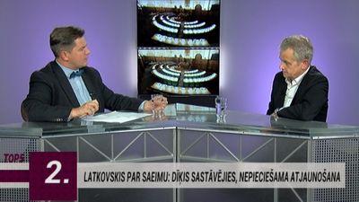 "Latkovskis par Saeimu: ""Kuros ierakumos mēs esam, tajos arī turamies.."""