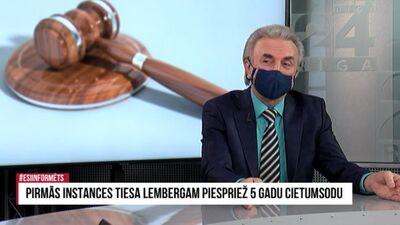 Vai Lemberga tiesa ir politiskā vajāšana? Komentē Gunārs Kūtris